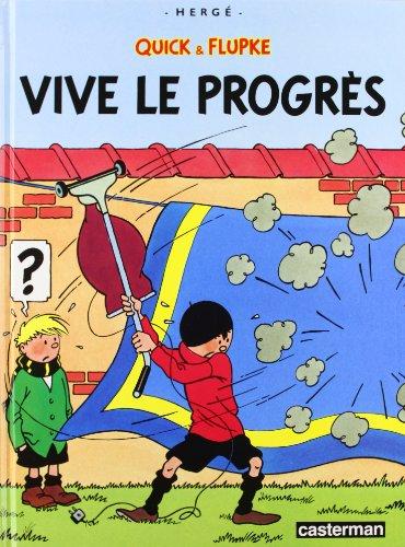 Quick et Flupke, tome 8 : Vive le progrés