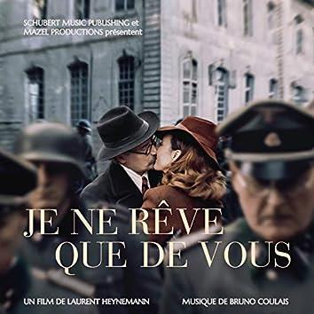 Je ne rêve que de vous (Original Motion Picture Soundtrack)