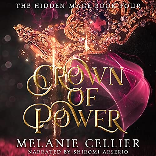 Crown of Power: The Hidden Mage, Book 4