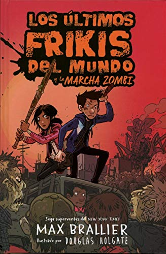 Los últimos Frikis del mundo y la marcha zombi/ The Last Kids On Earth and The Zombie Parade: 2