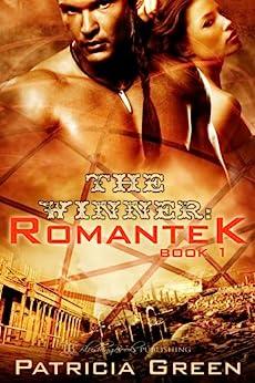 The Winner (Romantek Book 1) by [Patricia Green]