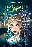 La quête d'Ewilan T1 - D'un monde à l'autre