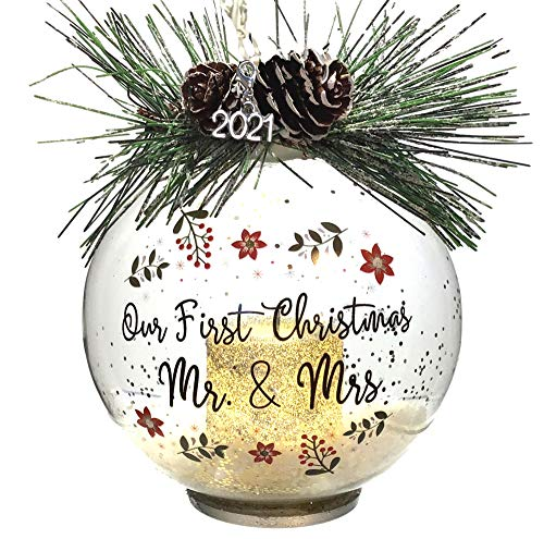 Our First Christmas Married Mr. and Mrs. Dated 2021 - Lighted Glass Ball Ornament with Pine Cones and Greenery - Snow Filled Bulb with a Silver Glitter Votive Candle Inside - 4-hour timer Included