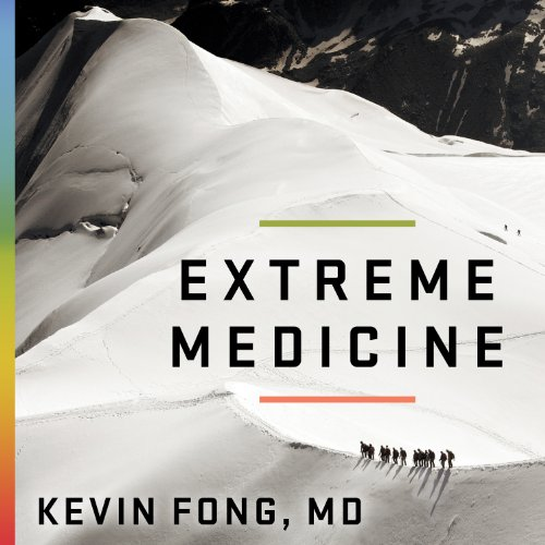 Extreme Medicine audiobook cover art