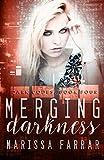 Merging Darkness: A Reverse Harem Romance: Volume 4 (Dark Codes)