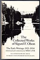 Collected Works of Sigurd F. Olson: The Early Writings, 1921-1934 0896580911 Book Cover