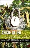 akose de ifa: medicina tradicional yoruba