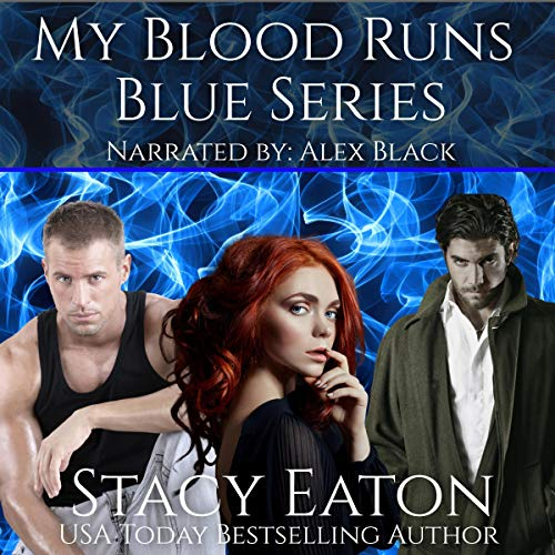 My Blood Runs Blue Series Audiobook By Stacy Eaton cover art