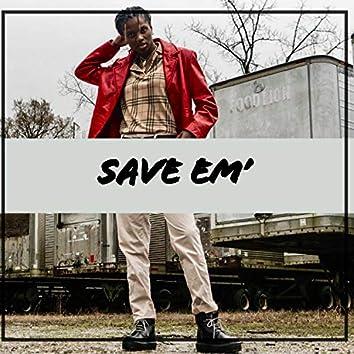 Save Em'
