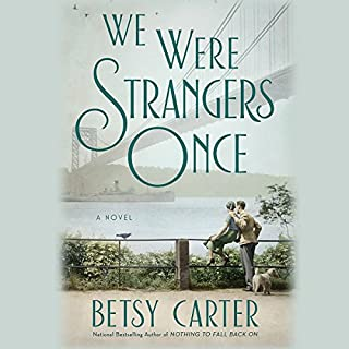 We Were Strangers Once audiobook cover art