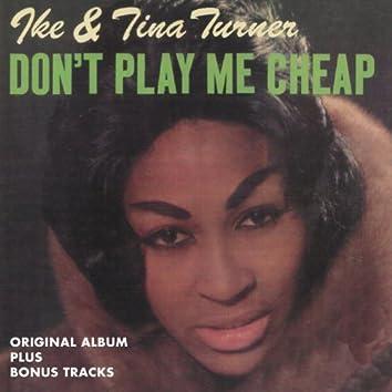 Don't Play Me Cheap (Original Album Plus Bonus Tracks)