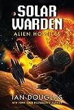 Alien Hostiles: Solar Warden Book Two