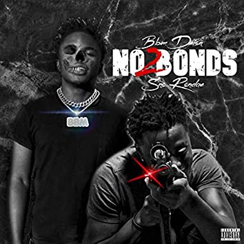 No Bonds 2 (feat. Sno Rondae)