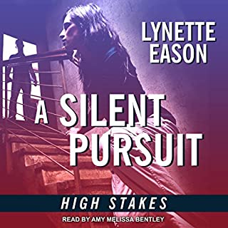A Silent Pursuit     High Stakes, Book 3              Written by:                                                                                                                                 Lynette Eason                               Narrated by:                                                                                                                                 Amy Melissa Bentley                      Length: 5 hrs and 8 mins     1 rating     Overall 4.0