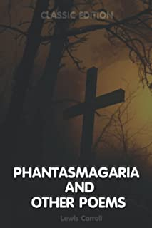 Phantasmagoria and Other Poems: Original Illustrations