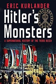 Hitler's Monsters by [Eric Kurlander]