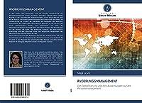 AeNDERUNGSMANAGEMENT: Die Globalisierung und ihre Auswirkungen auf das Personalmanagement