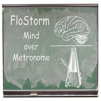 Mind Over Metronome