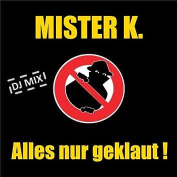 Alles nur geklaut (DJ Mix)