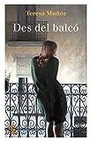 Des del balcó (NOVEL-LA) (Catalan Edition)