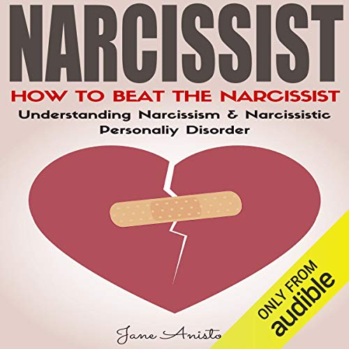Narcissist: How to Beat the Narcissist!