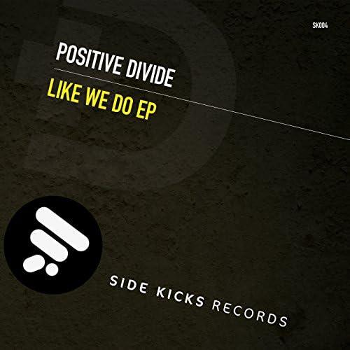 Positive Divide