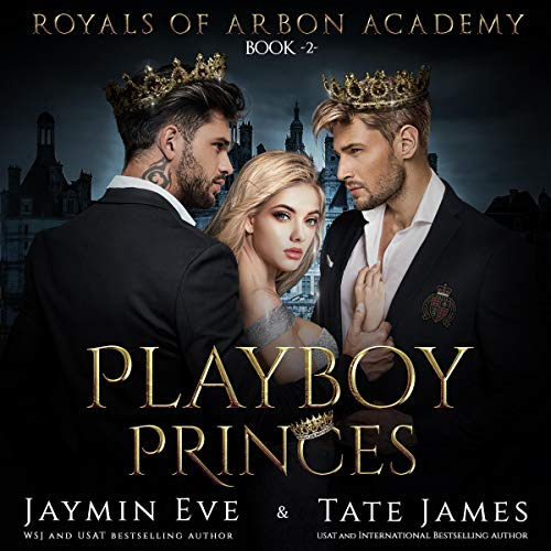 Playboy Princes: A Dark College Romance cover art