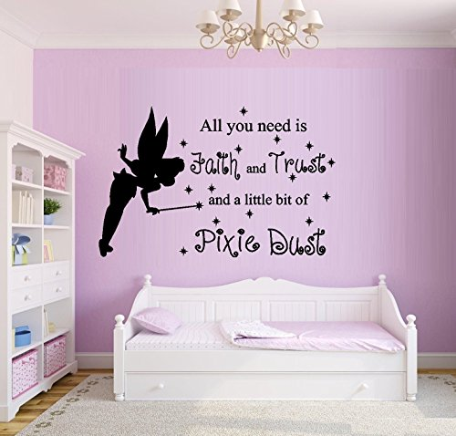 "ALL YOU NEED IS FAITH AND TRUST AND A LITTLE BIT OF PIXIE DUST #22 ~ WALL DECAL, 18"" X 28"""