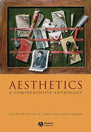 Compare Textbook Prices for Aesthetics: A Comprehensive Anthology 1 Edition ISBN 9781405154352 by Steve M. Cahn,Aaron Meskin