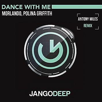 Dance With Me (Antony Miles Remix)