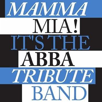 Mama Mia! It's The Abba Tribute Band