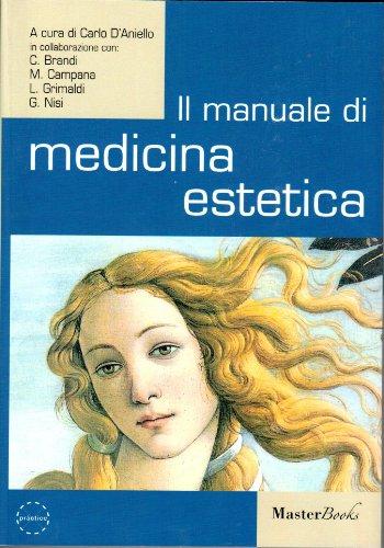 Il manuale di medicina estetica