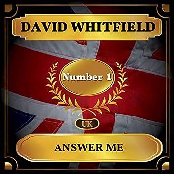 Answer Me (UK Chart Top 40 - No. 1)