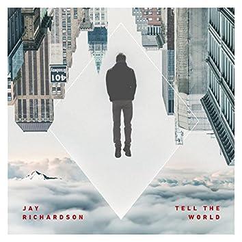 Tell the World - Single