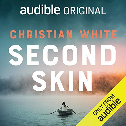 Second Skin Audiobook By Christian White cover art