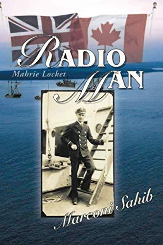 Radio Man: Marconi Sahib