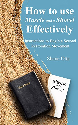 How to Use Muscle and a Shovel Effectively: Instructions To Begin A Second Restoration Movement (1)