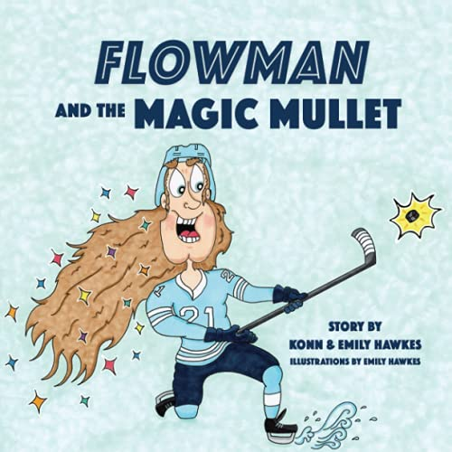 Compare Textbook Prices for Flowman and the Magic Mullet  ISBN 9781777641702 by Hawkes, Emily,Hawkes, Konn