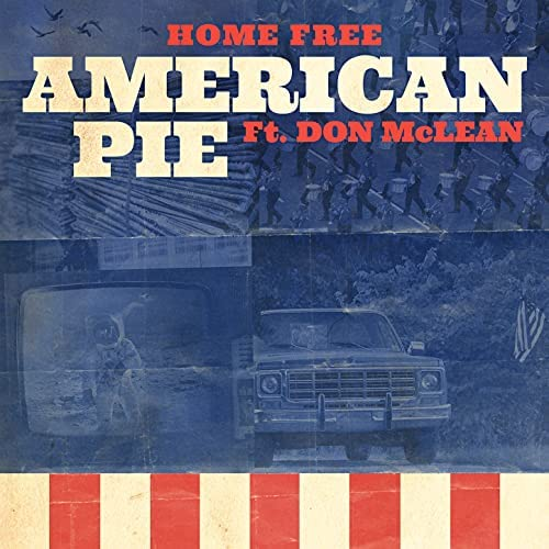 Home Free feat. Don McLean