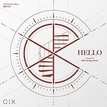 CIX 4th EP Album 'HELLO' Chapter Ø. Hello, Strange Dream