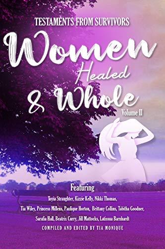 Testaments From Survivors: Women Healed & Whole Volume II