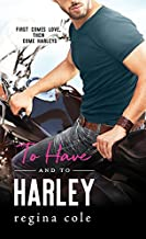 To Have and to Harley (Bikers & Brides Book 1) (English Edition)
