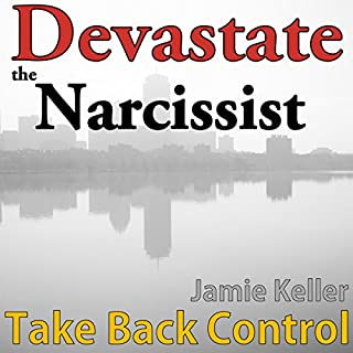 Devastate the Narcissist: Take Back Control cover art