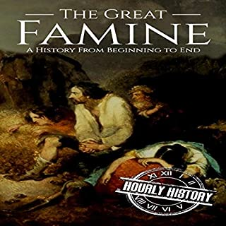 The Great Famine: A History from Beginning to End audiobook cover art