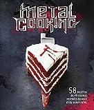 Metal cooking - 58 recettes de pâtisseries inspirées du rock et du heavy metal