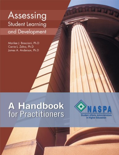 Assessing Student Learning and Development: A Handbook for Practitioners