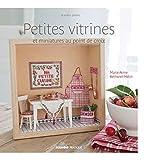 Petites vitrines et miniatures au point de croix (A petits points)