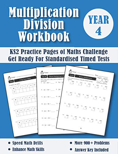 Year 4 Multiplication and Division - KS2 Maths Challenge: Practice Pages Of Timed Tests (With Answers) - New Y4 Maths Workbook - Ages 8-9 - Grade 3