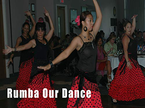 Rumba Our Dance