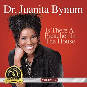 Preacher in the House by Juanita Bynum